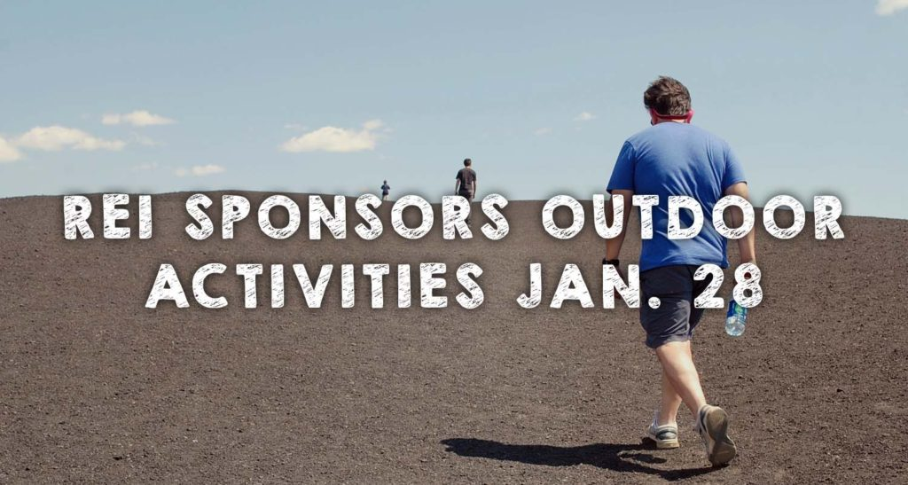 REI Sponsors Outdoor Activities Jan. 28