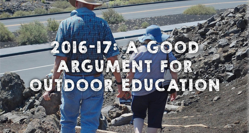 2016-17: A Good Argument for Outdoor Education